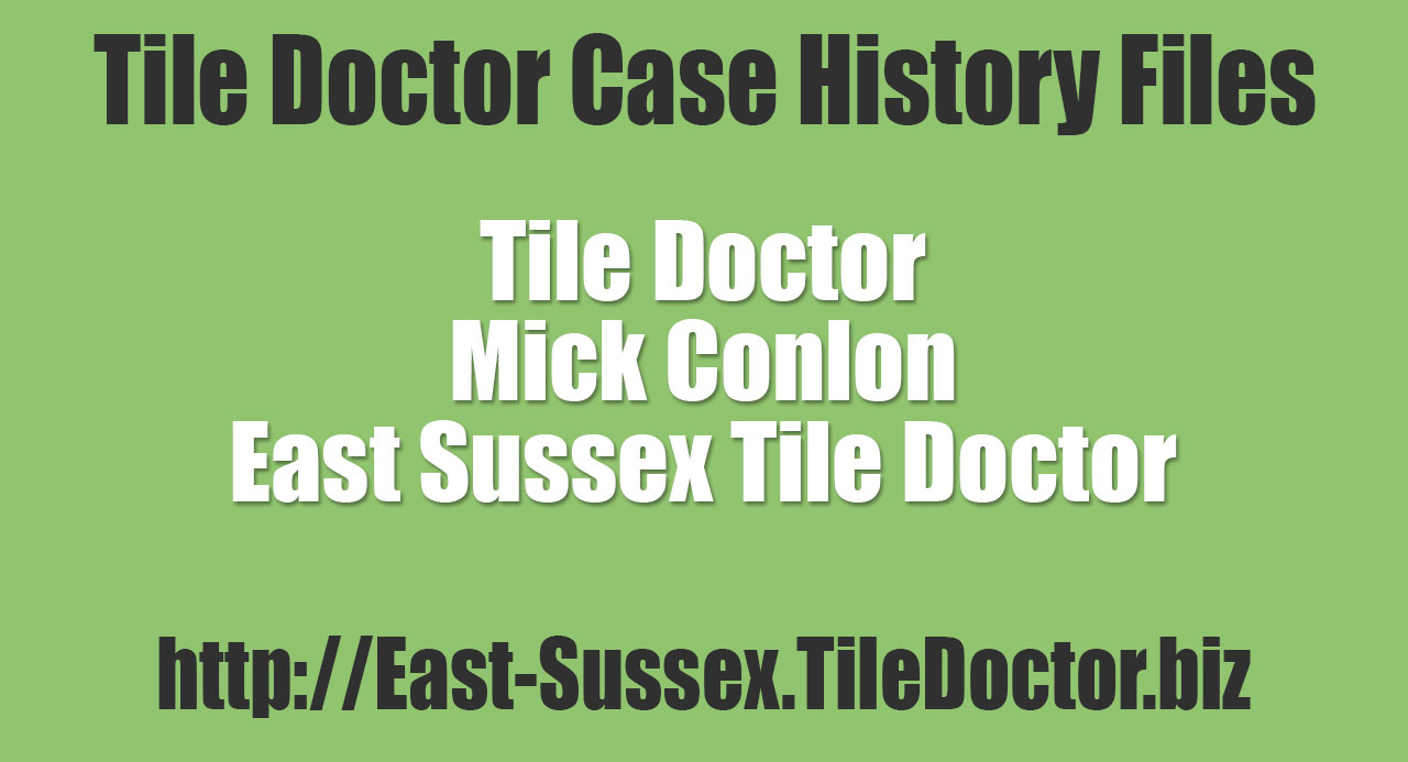 Mick-Conlon-East-Sussex-Tile-Doctor